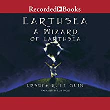 A Wizard of Earthsea: The Earthsea Cycle, Book 1 Audiobook by Ursula K. Le Guin Narrated by Rob Inglis