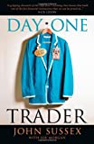 Day One Trader, John Sussex, 0470741732