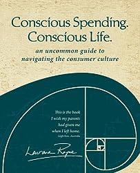 Conscious Spending. Conscious Life. (English Edition)