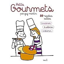 Petits gourmets: 50 recettes salées