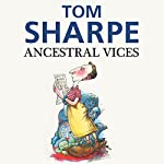 Ancestral Vices | Tom Sharpe