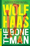 The Bone Man by Wolf Haas front cover