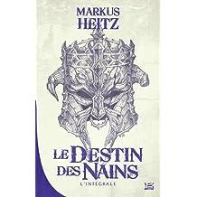 DESTIN DES NAINS (LE) L'INTÉGRALE