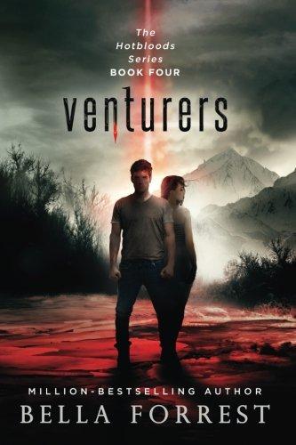 Hotbloods 4: Venturers (Volume 4) by CreateSpace Independent Publishing Platform