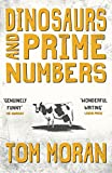 Dinosaurs and Prime Numbers (Walton Cumberfield Series Book 1)