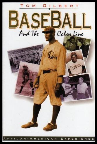: Baseball and the Color Line (The African-American Experience)