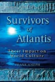 Survivors of Atlantis, Frank Joseph, 1591430402