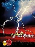 Entdecke das Wetter (Entdecke - Die Reihe mit der Eule)