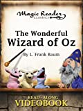 The Wonderful Wizard of Oz (Magic Reader Classics)