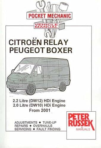 pocket mechanic for peugeot boxer and citroen relay 2 2 litre hdi rh amazon co uk