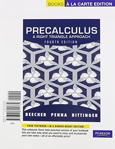 Precalculus: A Right Triangle Approach, Books a la Carte Plus MyMathLab with Pearson eText -- Access Card Package (4th Edition)