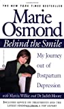 Front cover for the book Behind the Smile: My Journey Out of Postpartum Depression by Marie Osmond