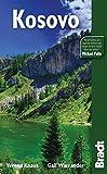 Kosovo: The Bradt Travel Guide by Verena Knaus (2011-01-25)