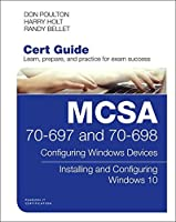 MCSA 70-697 and 70-698 Cert Guide: Configuring Windows Devices Front Cover