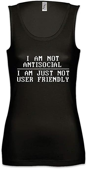 Urban Backwoods Im Not Antisocial I Am Just Not User Friendly Mujer Camiseta Sin Mangas Women Tank Top: Amazon.es: Ropa y accesorios