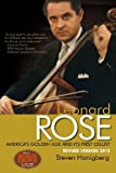 Leonard Rose America's Golden Age and Its First Cellist