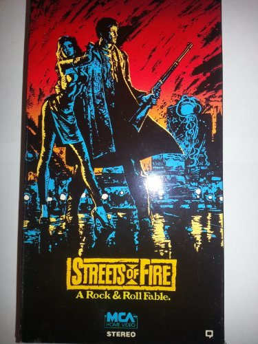 streets of fire, a rock and roll fable