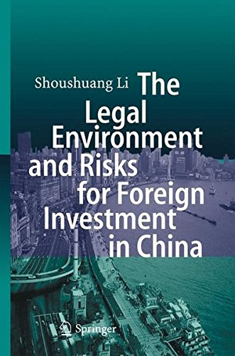 Read Online The Legal Environment and Risks for Foreign Investment in China pdf epub