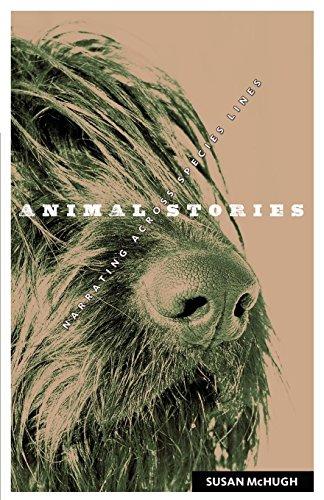 Animal Stories: Narrating across Species Lines (Posthumanities)