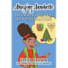 Amazing Annabelle-December Holidays and Celebrations