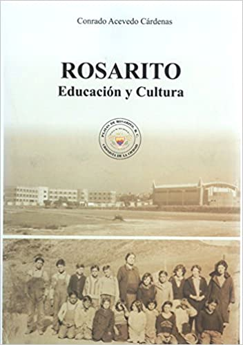 Rosarito Educacion y Cultrura: Conrado Acevedo Cardenas: Amazon.com: Books