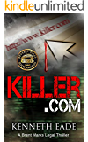 Killer.com, a Courtroom Drama: Winner of Best Legal Thriller, Beverly Hills Book Awards (Brent Marks Legal Thrillers Series 5)