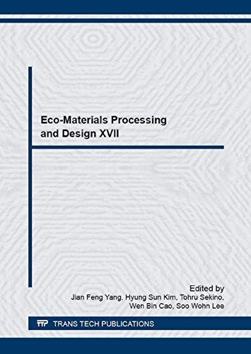 Eco-materials Processing and Design 17 (Materials Science Forum)