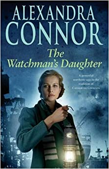 The Watchman's Daughter: A powerful saga of tragedy, war and undying love