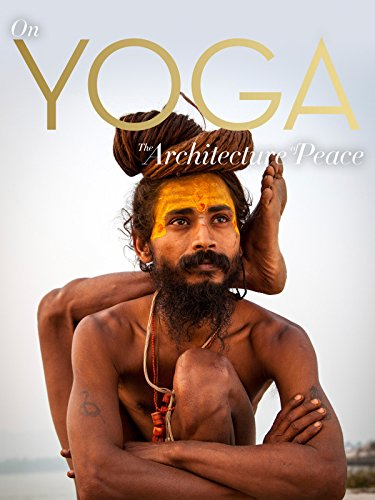 On Yoga - The Architecture of Peace