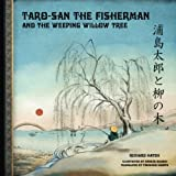 Taro-San the Fisherman and the Weeping Willow Tree, Richard Hatch, 148027478X
