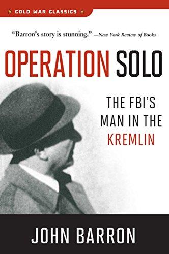 [E.B.O.O.K] Operation Solo: The FBI's Man in the Kremlin (Cold War Classics) W.O.R.D