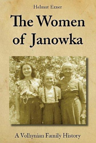 the-women-of-janowka-a-volhynian-family-history