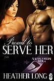 Proud to Serve Her (1Night Stand): Always a Marine (Always a Marine series Book 4)