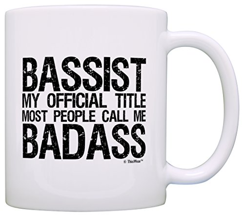 Bass Guitar Musician Gift Official Title Badass Funny Bassist Gag Gift Coffee Mug Tea Cup White