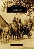 Carmel (IN) (Images of America)