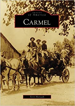 Book Carmel (Images of America (Arcadia Publishing))