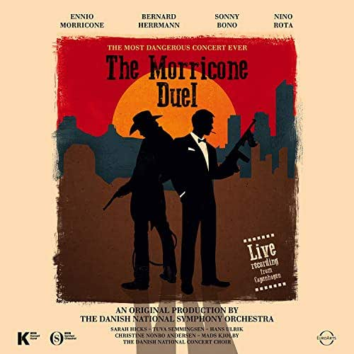 The Morricone Duel: The Most Dangerous Concert Ever (Live)