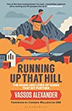 Running Up That Hill: The highs and lows of going that bit further