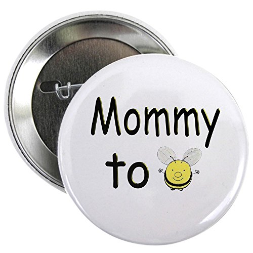 (CafePress Mommy to Bee 2.25