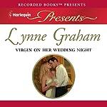 Virgin On Her Wedding Night | Lynne Graham