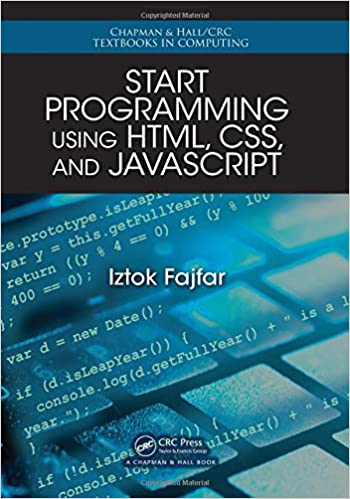 Start Programming Using HTML, CSS, and JavaScript (Chapman & Hall ...