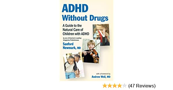 1238f32f2f52c ADHD Without Drugs - A Guide to the Natural Care of Children with ...