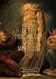 #6: Depth Psychology and Mysticism (Interdisciplinary Approaches to the Study of Mysticism)