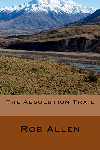 The Absolution Trail (English Edition)