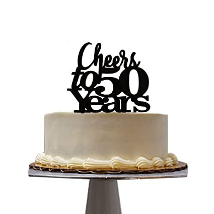 Amazon Cheers To 50 Years Cake Topper For 50th Birthday Party