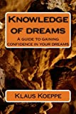 Knowledge of dreams: A guide to gaining confidence