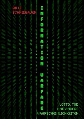 information warfare: Lotto, Tod und andere Wahrscheinlichkeiten