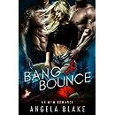 Bang and Bounce: A MFM Romance