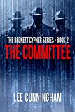 The Beckett Cypher Series – The Committee