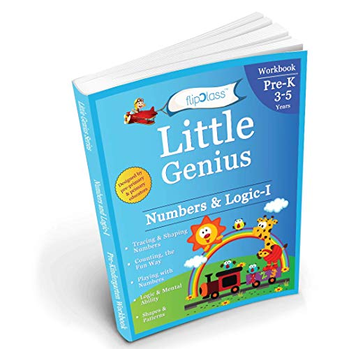 Numbers & Logic: Pre Kindergarten Workbook (Little Genius Series): Teaches Numbers, Counting, Simple Addition, Comparing Quantities, Shapes and Patterns Activities to Pre-Schooler (3-5 years) (Math Materials For Montessori)